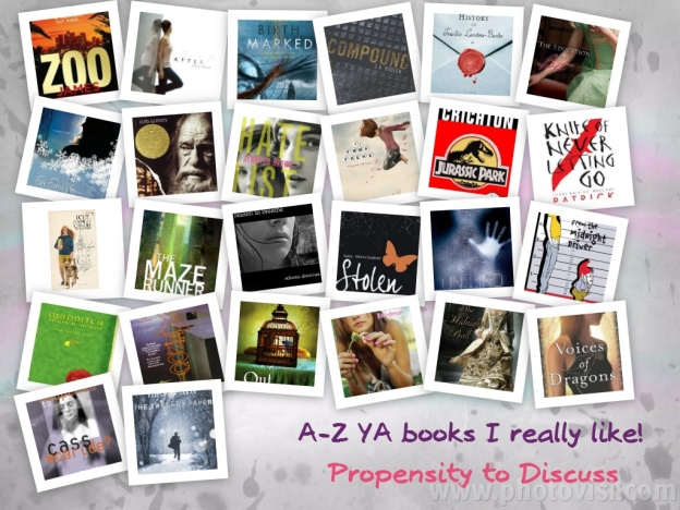 A – Z YA Books that I really like. A propensity to discuss blog post.