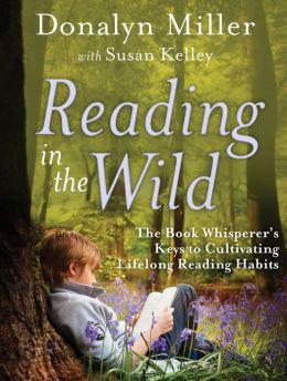 Reading in the wild by Donalyn Miller. I'm a reader. A propensity to discuss post.