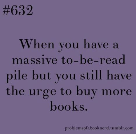 Funny memes about my reading habits. A Propensity to Discuss post.