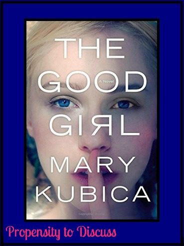 The Good Girl. A Propensity to Discuss review.