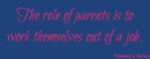 The role of parents is to work themselves out of a job. 7 Dire Results of Helicopter Parenting.