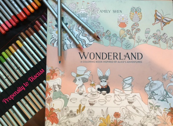 You're coloring? All the best people are. A Propensity to Discuss Review. Wonderland.