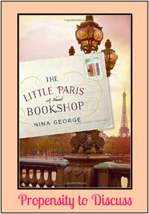 Of rivers and reading and the power of healing. A Propensity to Discuss Review. The Little Paris Bookshop.