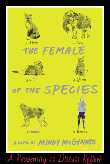 The Female of the Species. A Propensity to Discuss review.