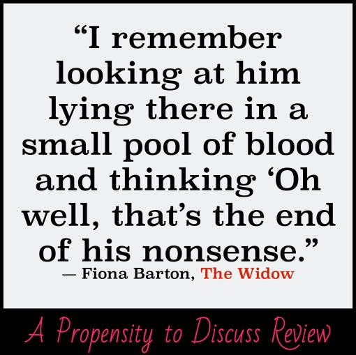 The Widow. A Propensity to Discuss review.