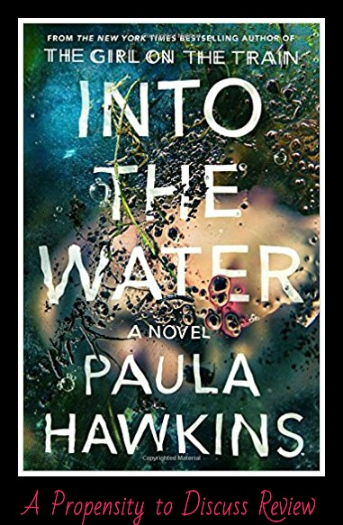 Into the Water. A Propensity to Discuss review.