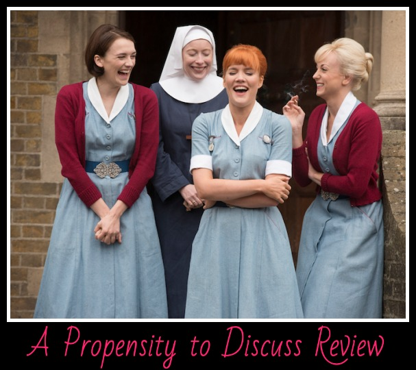 Call the Midwife. A Propensity to Discuss TV Series review.
