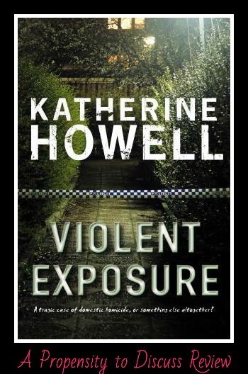 Violent Exposure (Book 4). A Propensity to Discuss review.