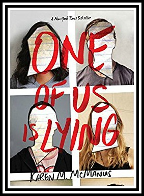 One of Us Is Lying by Karen McManus. A Propensity to Discuss review.