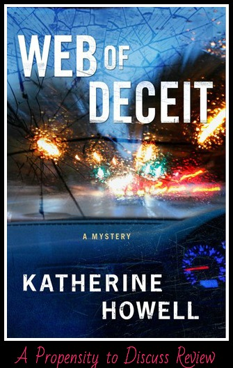 Web of Deceit by Katherine Howell. A Propensity to Discuss review.