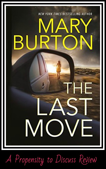 The Last Move by Mary Burton. A Propensity to Discuss review.