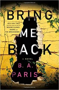 Bring Me Back by BA Paris. Friday Focus. A Propensity to Discuss post.