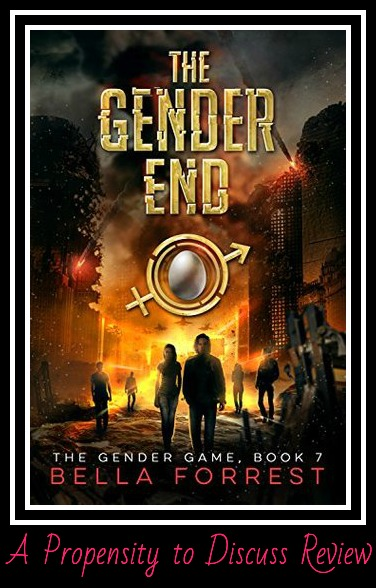 The Gender End (Book 7). A Propensity to Discuss review.