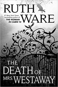 The Death of Mrs Westaway by Ruth Ware. Friday Focus. A Propensity to Discuss post.