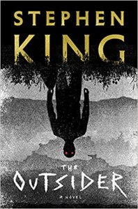 The Outsider Stephen King, Friday Focus. A Propensity to Discuss post.