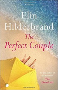 The Perfect Couple by Elin Hilderbrand. Friday Focus. A Propensity to Discuss post.