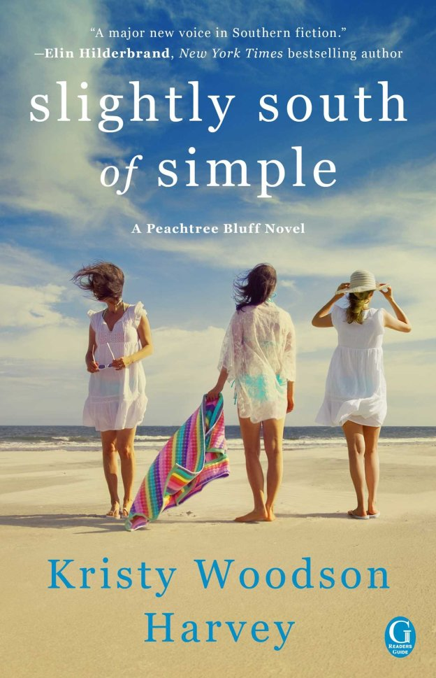 Slightly South of Simple by Kristy Woodson Harvey. A Propensity to Discuss review.