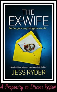 The Ex-Wife By Jess Ryder. A Propensity to Discuss review.