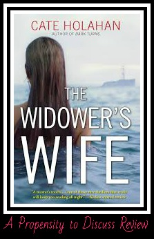 The Widower's wife by Cate Holahan. A Propensity to Discuss