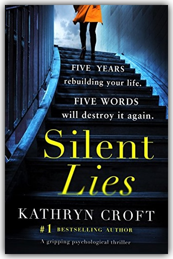 Silent Lies by Kathryn Croft. A Propensity to Discuss review.