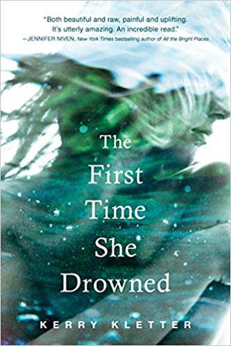 The First Time She Drowned by Kerry Kletter. A Propensity to Discuss review.