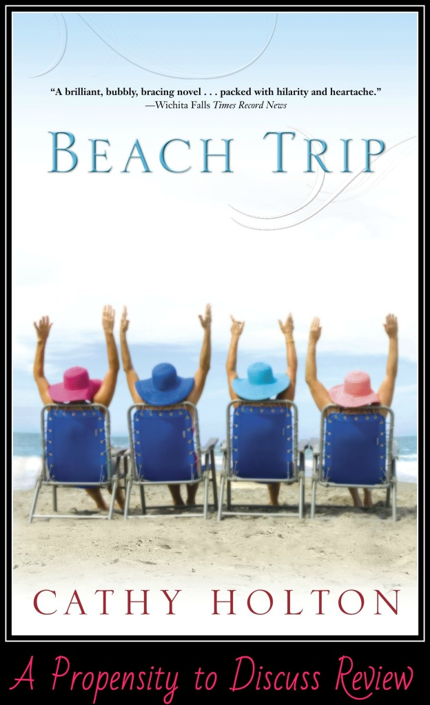 Beach Trip by Cathy Holton. A Propensity to Discuss review.