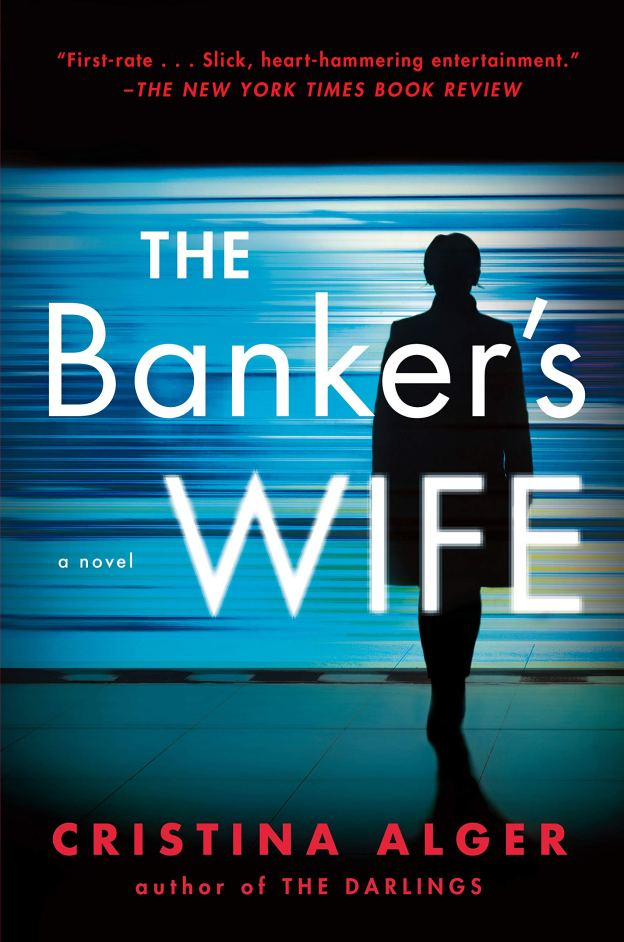 The Banker's Wife by Cristina Alger. A Propensity to Discuss review.