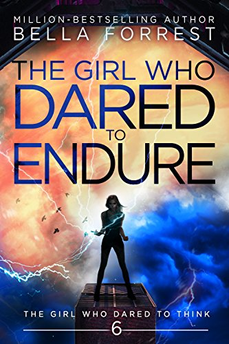 The Girl Who Dared To Endure By Bella Forrest. A Propensity to Discuss review.