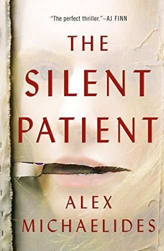 The Silent Patient by Alex Michaelides. A Propensity to Discuss review.