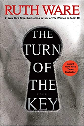 The Turn of the Key by Ruth Ware. A Propensity to Discuss review.
